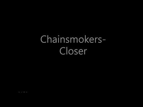 The Chainsmokers - Closer 1시간 반복재생 (광고X)
