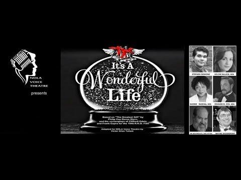"""NOLA Voice Theatre's """"It's A Wonderful Life"""""""