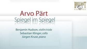 Arvo Pärt: Spiegel im Spiegel (Full Album)