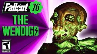 Fallout 76 The Wendigo