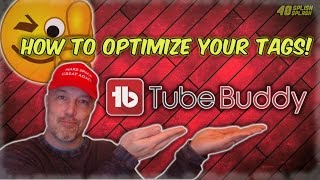 How To Optimize Your Tags Using TubeBuddy! (Video SEO)