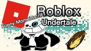 Roblox Undertale Funny Moments | ASRIEL DREAM OF THE URR