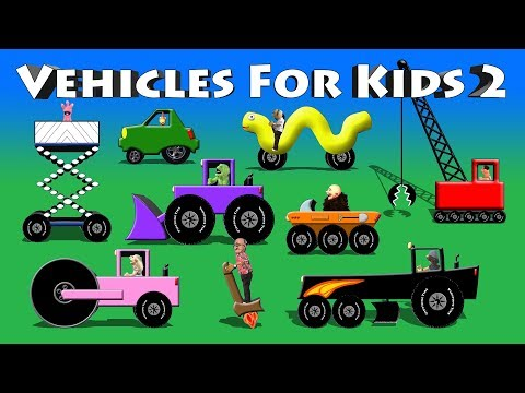 Vehicles For Kids 2 - ATV, Grader, Roller, Crane, Loader, Lift, Electric Car