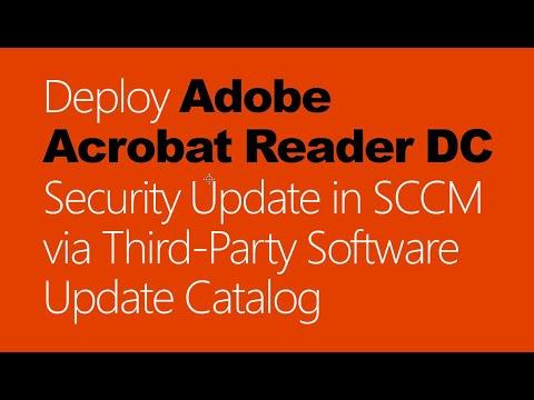 Deploy Adobe Acrobat Reader DC In SCCM Via Third Party Software Update Catalog