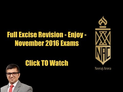 Full Excise Revision For November 2016 | CA IPCC Taxation | Fast & To The Point