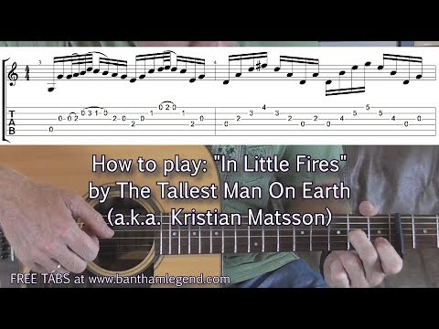how to play: in little fires by the tallest man on earth - guitar tab tutorial