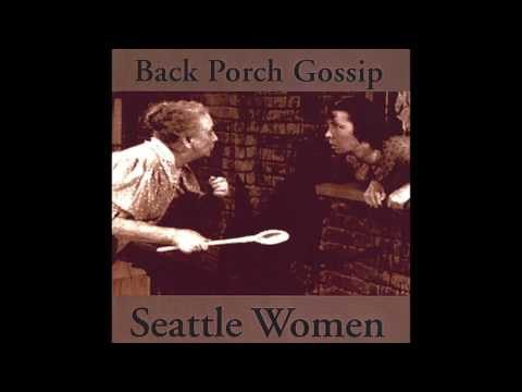Seattle Women - Backporch Gossip