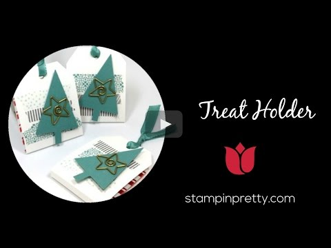Stampin' Pretty Tutorial:  How To Create A Treat Holder