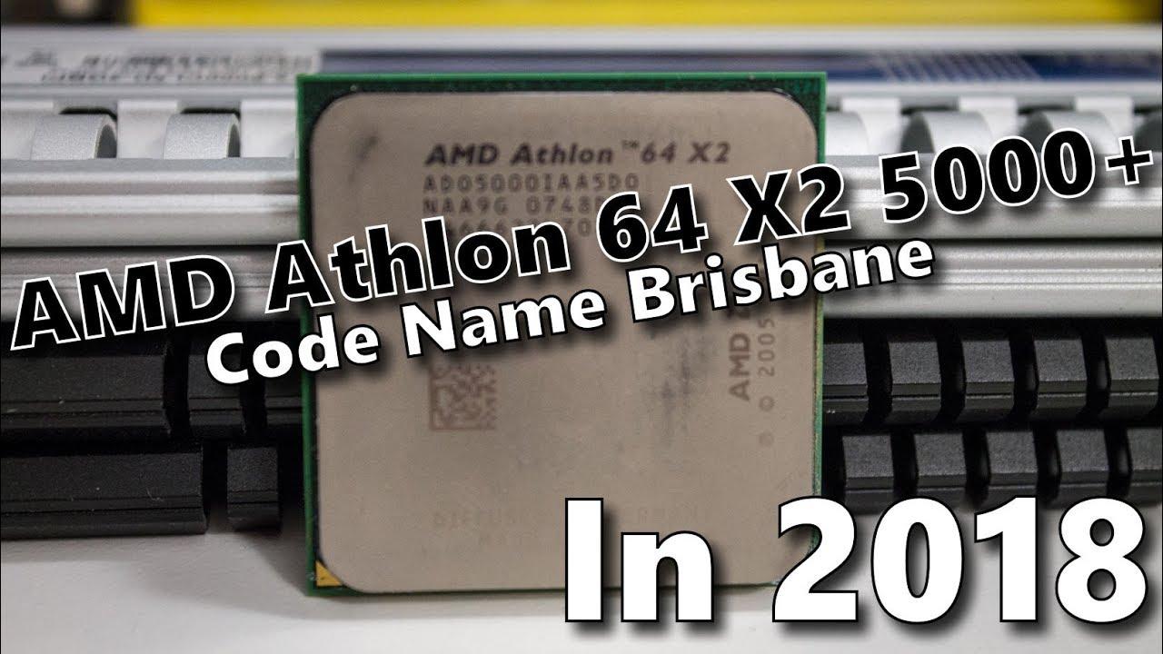 Amd Athlon 64 X2 5000 Code Name Brisbane In 2018 Youtube