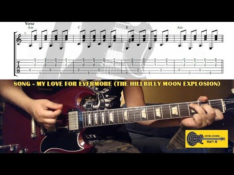 My Love For Evermore (The Hillbilly Moon Explosion) GUITAR CHORDS and TAB