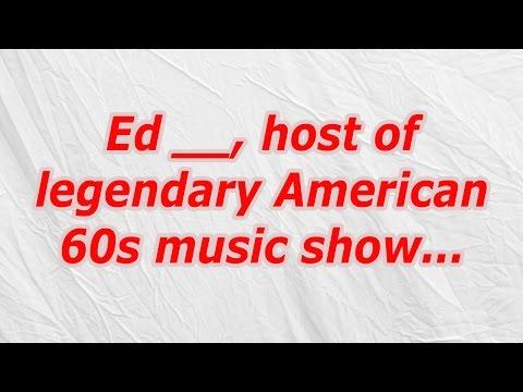 Ed, host of legendary American 60s music show (CodyCross Crossword Answer)