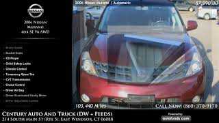 Used 2006 Nissan Murano | Century Auto And Truck (DW + Feeds), East Windsor, CT