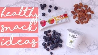 HEALTHY, ON-THE-GO SNACK IDEAS | Easy & Filling!