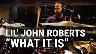 "Meinl Cymbals - Lil' John Roberts - ""What It Is"""