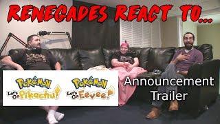 Renegades React to... Pokemon: Let's Go Pikachu/Eevee Announcement Trailer