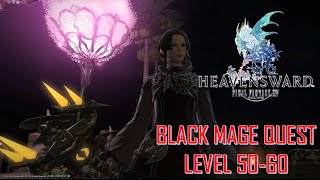 Final Fantasy XIV: Heavensward - Black Mage Quest Level 50-60