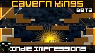 Indie Impressions - Cavern Kings (beta)