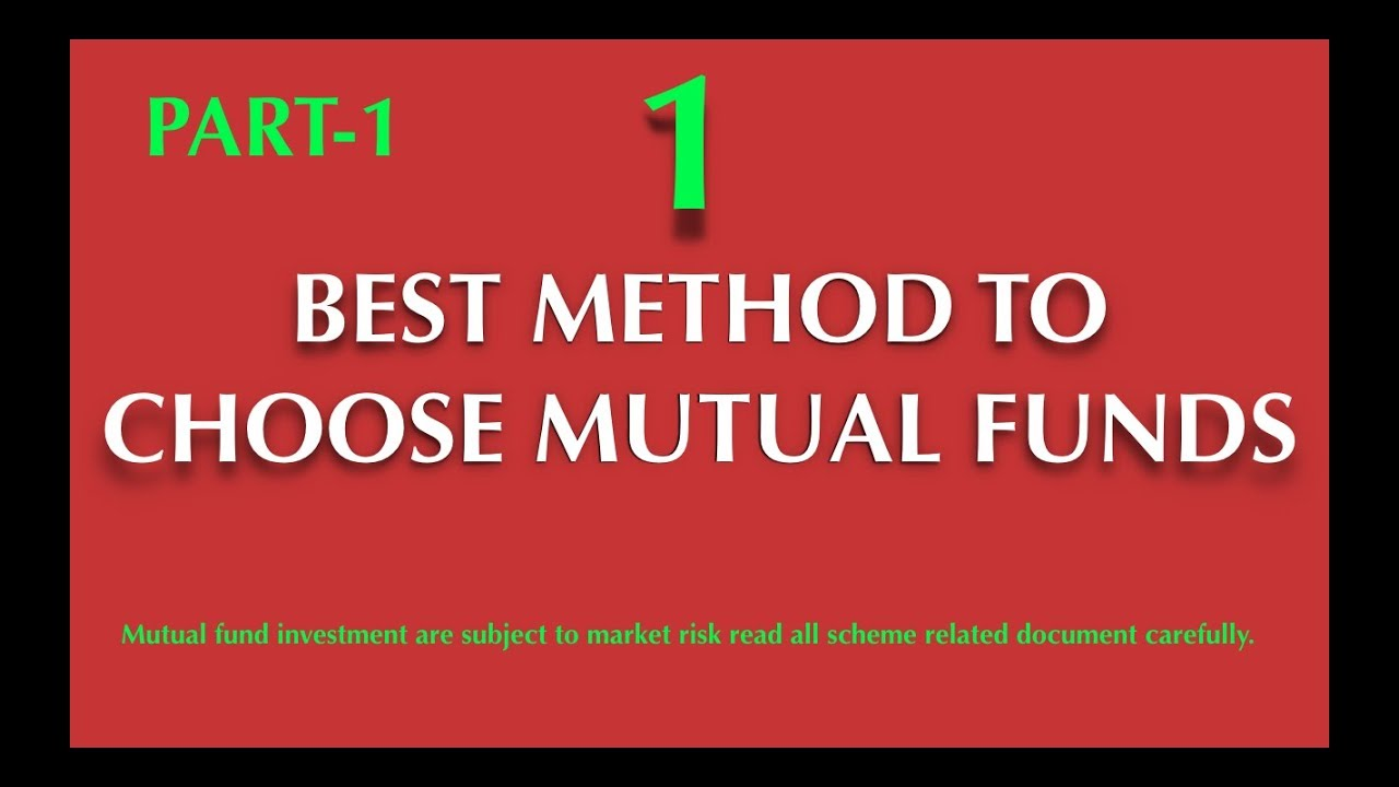 HOW TO SELECT A BEST MUTUAL FUND FOR SIP INVESTMENT ? PART-1