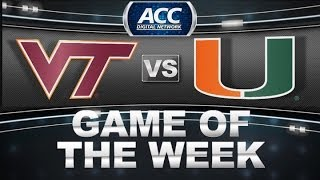 Virginia Tech vs Miami | Game of the Week