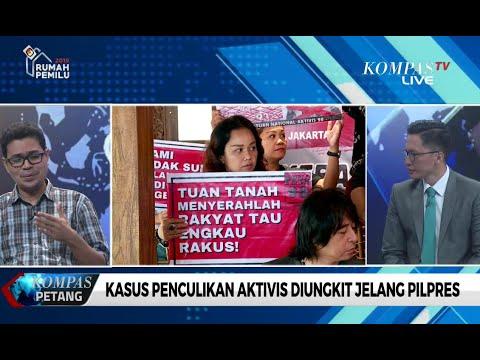 Dialog – Kasus Penculikan Aktivis Diungkit Jelang Pilpres (1)