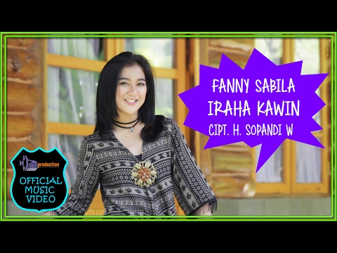 Fanny Sabila - Iraha Kawin (Official Music Video)