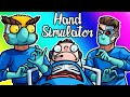 Hand Simulator Funny Moments - Nogla's Kidney Operation! (Plushie Announcement!)