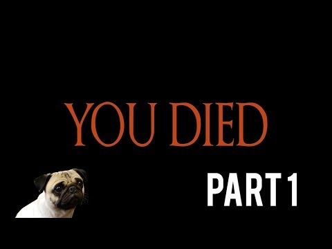 Dark Souls You Died Meme Compilation Part 1