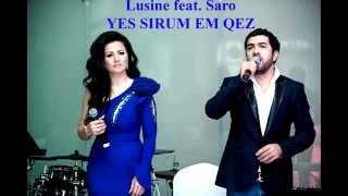 LUSINE GRIGORYAN  ft  SARO TOVMASYAN - YES SIRUM EM QEZ