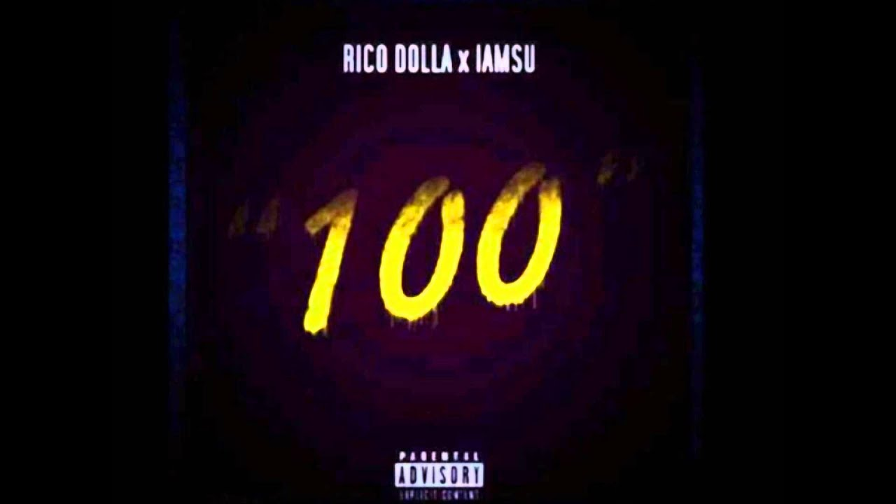 Rico Dolla Feat IamSu - 100 (Acapella Dirty) | 98 BPM