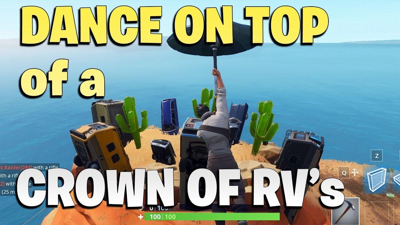 Dance On Top Of A Crown Of Rv S Fortnite Season 7 Week 1 Youtube