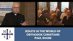 Jesuits in the World of Orthodox Christians, Paul Shore