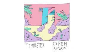 Timmietex - Open Sesame (prod. Alan Mascott)