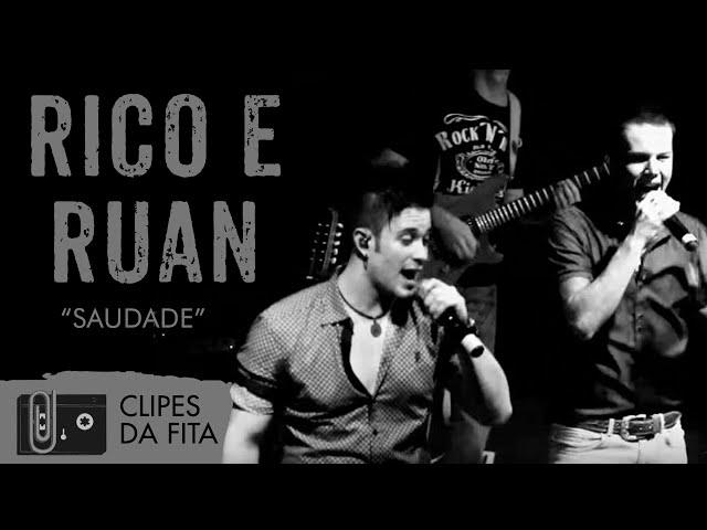 Rico e Ruan - Saudade