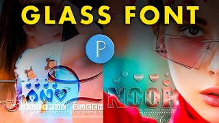 Glass font dp editing   2020 trending glass font dp editing by pixlab & ps touch step by step screenshot 4