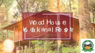 KodaikWood House Resort - Kodai Vel Farms Resort - Best Places For Family Vacations and Tours