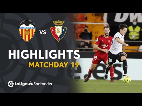 Valencia Osasuna Goals And Highlights