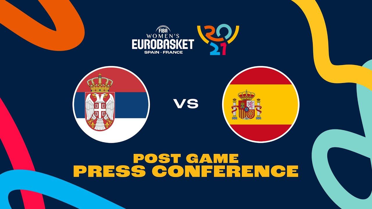 Serbia v Spain - Press Conference
