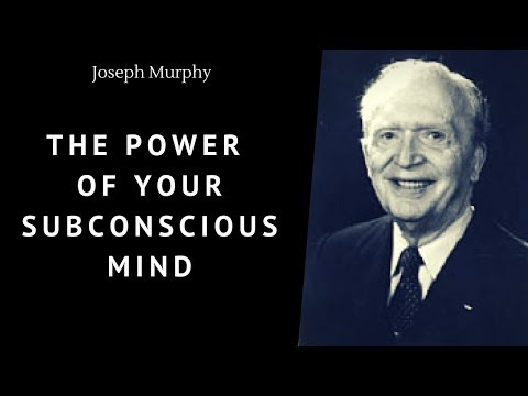 Joseph Murphy Talk - The Power Of Your Subconscious Mind: How to Pray Effectively - 💫