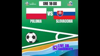 VaraondaTV / Euro2020#4 / Reaction Polonia - Slovacchia