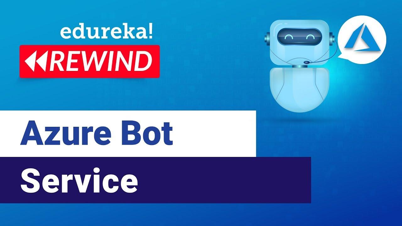 Azure Bot Service Tutorial For Beginners | Azure Certification Training