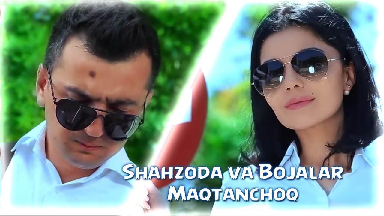 Download Shahzoda & Bojalar - Maqtanchoq (Official video)