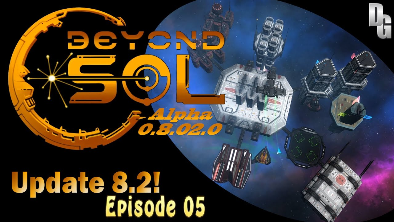 Download Beyond Sol Let's Play (0.8.02.0) ► Episode 5 ► Patch day and a Pirate Cease Fire!