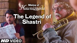 Making of Hawaizaada - The Legend of Shastri    Ayushmann Khurrana   T-Series