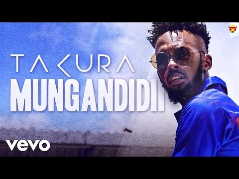 Takura - Mungandidii (Official Video)
