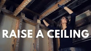 How To Raise Ceiling Height in an Old House - What YOU Need to Know!