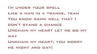 Unchain My Heart- Joe Cocker Lyrics