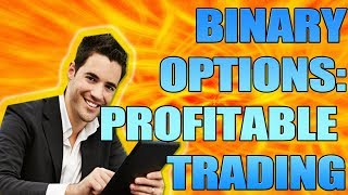 BEST BINARY OPTION STRATEGY 2017 - PROFITABLE TRADING WITH IQ OPTION (BINARY OPTIONS TRADING)