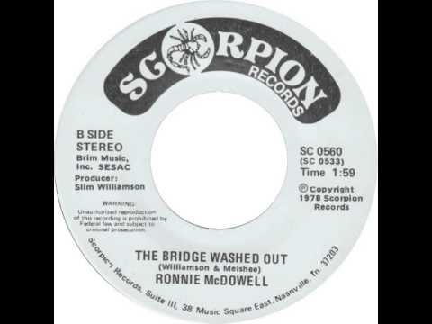 Ronnie McDowell ~ The Bridge Washed Out