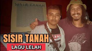 SISIR TANAH - LAGU LELAH (Lyrics)