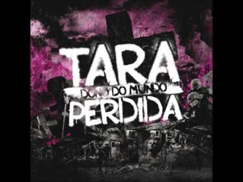 Tara Perdida - Dono Do Mundo (ALBUM STREAM)
